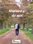 Histoire(s) de moi